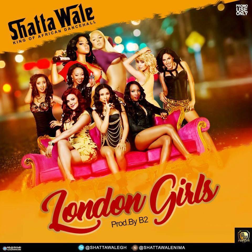 shatta-wale-London-Girls-Prod-By-B2
