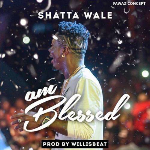 shatta-wale-am-blessed
