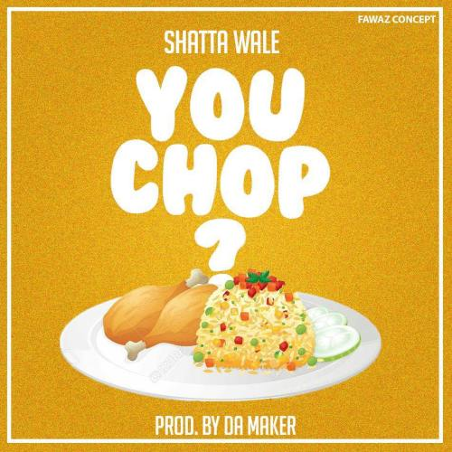 shatta-wale-you-chop