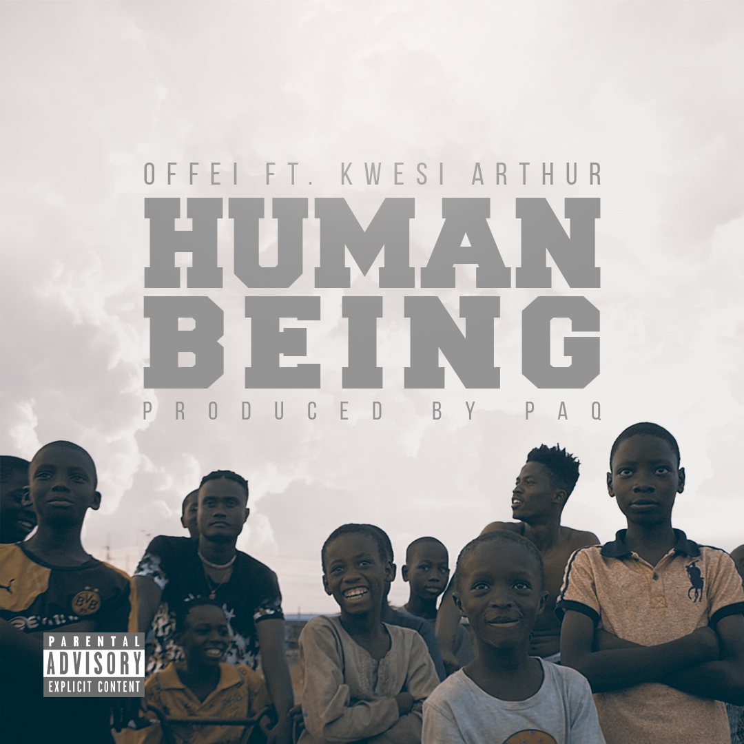 human being offei ft kwesi arthur