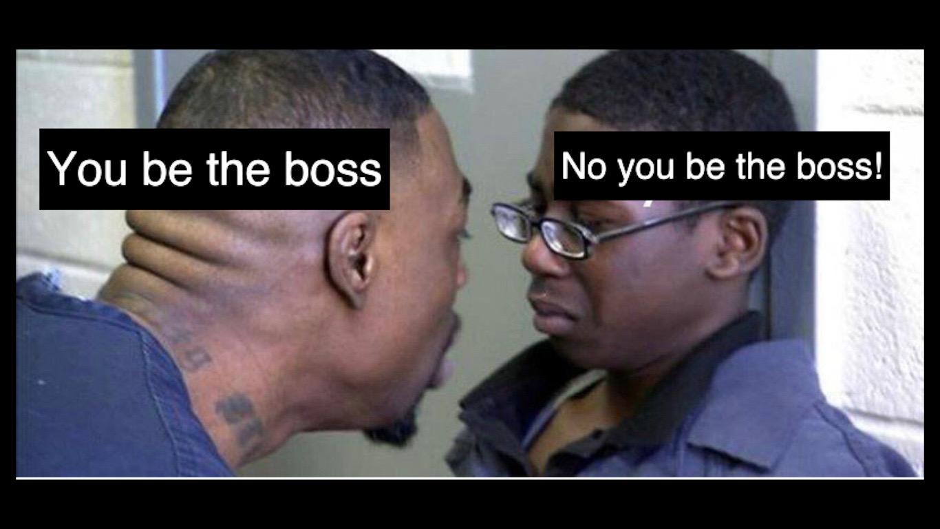 You be the boss meme